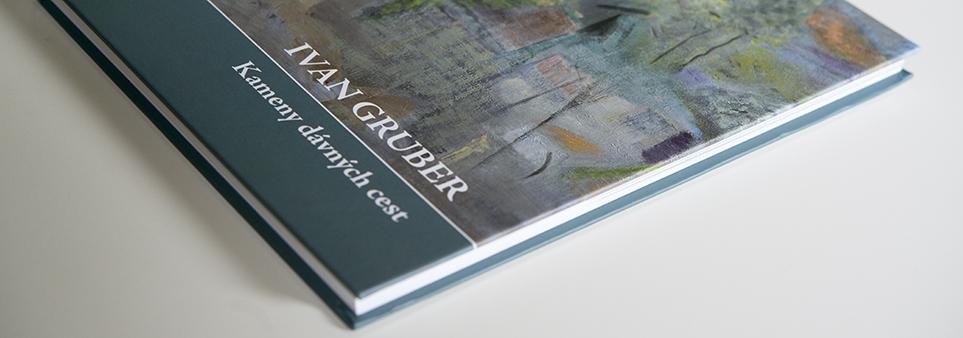 Ivan Gruber - Kameny dávných cest